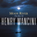 Moon River - Henry Mancini and His Orchestra & Chorus