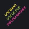 Doe de Dub - Doe Maar