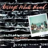 Average White Band - Love Your Life