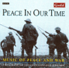 The Choir of Lincoln College Oxford & Benjamin Nicholas - Peace In Our Time - Music of Peace and War kunstwerk