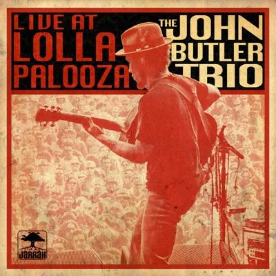 Live At Lollapalooza - John Butler Trio