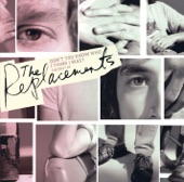 The Replacements - Can't Hardly Wait (Remastered Version)