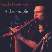 Wade Fernandez - Gift For You