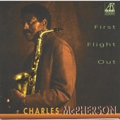 Charles McPherson - Well You Needn't