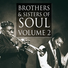 ‎Brothers & Sisters of Soul Volume 2 by Various Artists