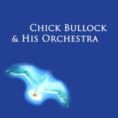 Chick Bullock - I'd Rather Be a Beggar With You