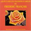 Les plus belles chansons d'amour de Frédéric François (Interprétées par Universal Sound Machine) - Universal Sound Machine