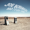 Joe Bonamassa - Had to Cry Today  artwork