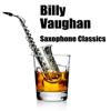 Billy Vaughan - Saxophone Classics artwork