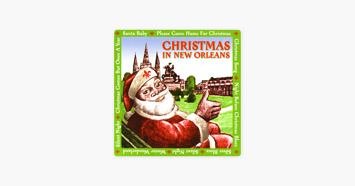 Christmas In New Orleans by Various Artists on Apple Music