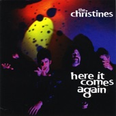 The Christines - Lost Your Mind