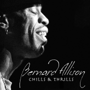 Chills & Thrills - Bernard Allison - Bernard Allison