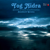 Yog Nidra - Secrets of Total Transformation