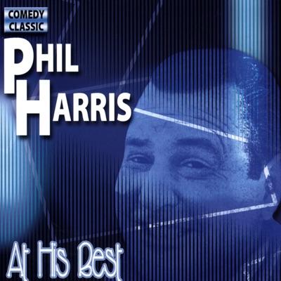At His Best - Phil Harris
