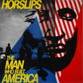 Horslips - The Man Who Built America