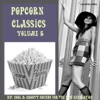 Popcorn Classics Volume 5 (Hip, Cool & Groovy Sounds For The Now Generation)