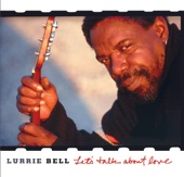 Lurrie Bell - Why (Am I Treated So Bad)