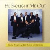 Troy Ramey & The Soul Searchers - Shine On Me