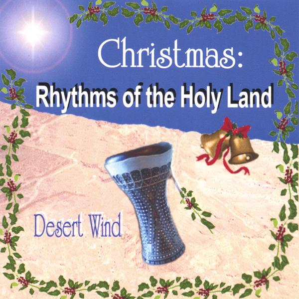 Christmas: Rhythms of the Holy Land by Desert Wind