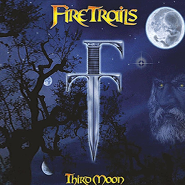 ‎Third Moon di Fire Trails