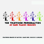 Television Personalities - All the Young Children (Rainbows In Tunnels Mix By LingLing)