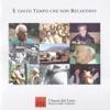 E' tanto tempo che non recantavo - Canti e musiche tradizionali della provincia di Roma (I suoni del Lazio, Vol. 2)