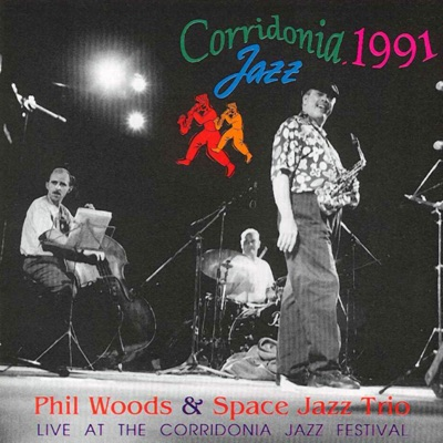 Live at the Corridonia Jazz Festival 1991 - Phil Woods