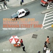 Menahan Street Band - Home Again!