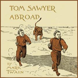 Tom Sawyer Abroad (Unabridged) audiobook