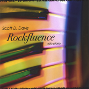Rockfluence solo piano - Scott D. Davis - Scott D. Davis