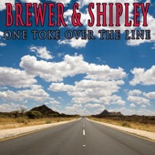 Brewer & Shipley - One Toke Over the Line