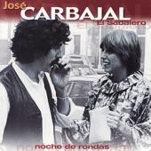 """José Carbajal """"El sabalero"""" - Noche de Ronda"""