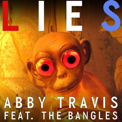 Lies (feat. The Bangles) - Single - Abby Travis