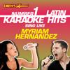 Drew's Famous #1 Latin Karaoke Hits: Sing like Myriam Hernandez - Reyes De Cancion