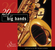 20 Best of Big Bands - BBC Big Band Orchestra - BBC Big Band Orchestra