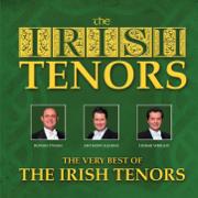 The Very Best of the Irish Tenors - The Irish Tenors - The Irish Tenors