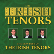 The Very Best of the Irish Tenors - The Irish Tenors - The Irish Tenors