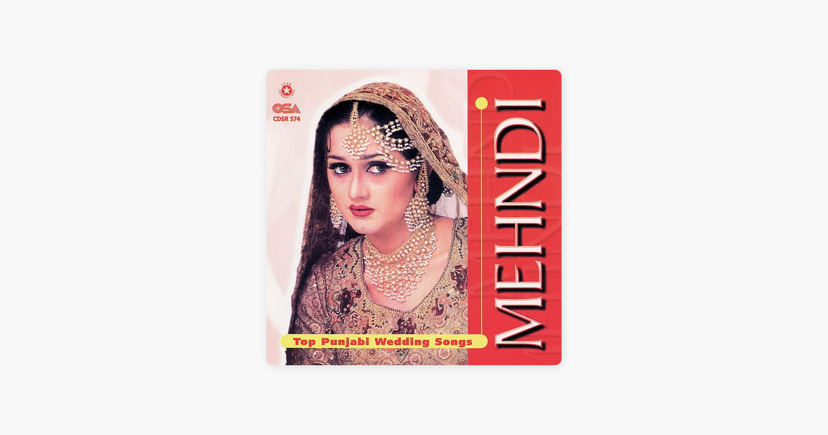 Mehndi Top Punjabi Wedding Songs by Various Artists
