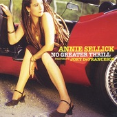 Annie Sellick - Dancing Cheek to Cheek (feat. Joey DeFrancesco)