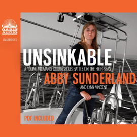Unsinkable: A Young Woman's Courageous Battle on the High Seas (Unabridged) audiobook