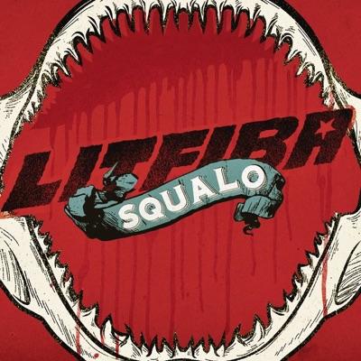 Squalo - Single - Litfiba