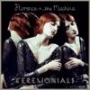 Ceremonials (Deluxe Version)