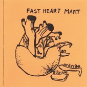 Fast Heart Mart - Ode to the Hovel
