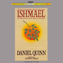 Ishmael: An Adventure of the Mind and Spirit audiobook