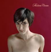 Pauline Croze - Pauline Croze - Pauline Croze
