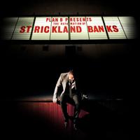 Plan B - The Defamation of Strickland Banks artwork