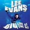 Lee Evans - Lee Evans - Big - Live at the O2 (Unabridged) artwork