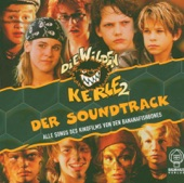 Die Wilden Kerle 2 - Der Soundtrack