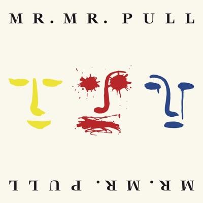 Pull - Mr. Mister