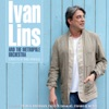 Ivan Lins and The Metropole Orchestra